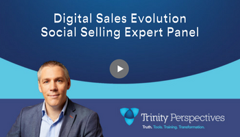 Trinity video discussion - Digital Sales Evolution Social Selling Expert Panel